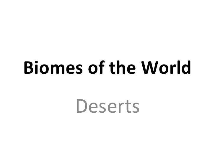 Biomes of the World Deserts