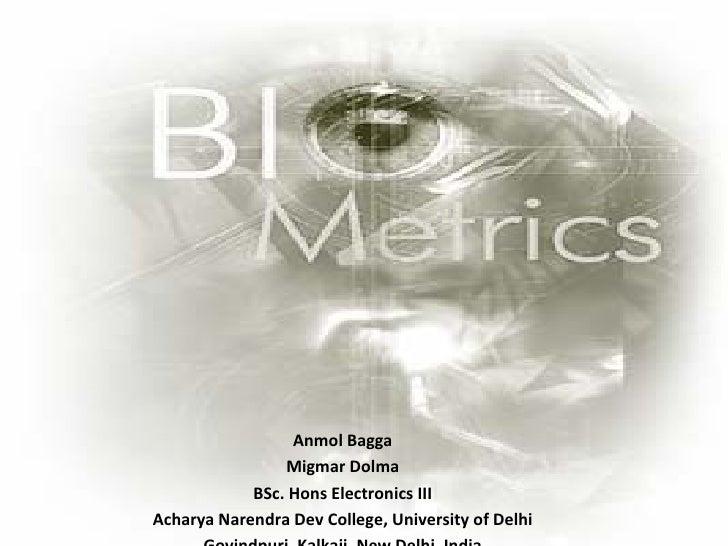 Anmol Bagga Migmar Dolma BSc. Hons Electronics III Acharya Narendra Dev College, University of Delhi Govindpuri, Kalkaji, ...