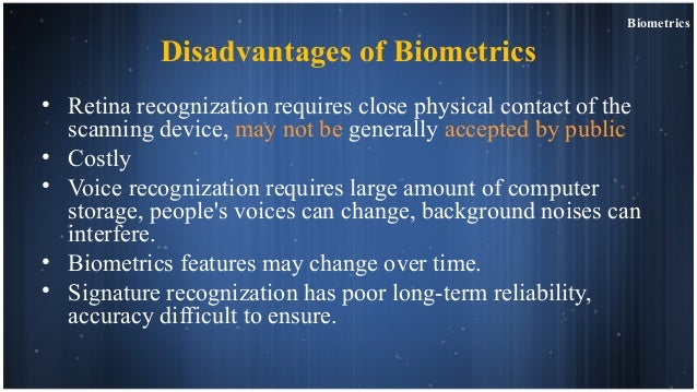 Disadvantages to Biometric Identification Systems