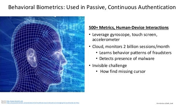 Clare Nelson, @Safe_SaaS Behavioral Biometrics: Used in Implicit Authentication Passive sensor data. How you walk, type, a...