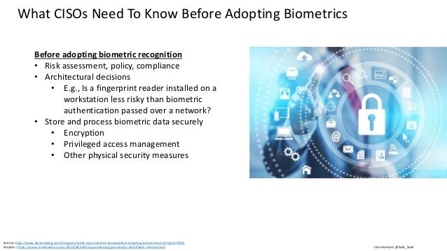 Clare Nelson, @Safe_SaaS Biometrics Recognition is not 100% Reliable Every biometric recognition system must account for s...