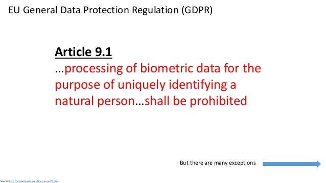 EU General Data Protection Regulation (GDPR) Source: http://www.privacy-regulation.eu/en/9.htm Source: https://dma.org.uk/...