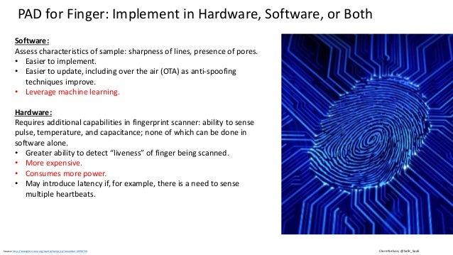 Graphic: http://www.idownloadblog.com/2013/08/05/biometric-expert-talks-fingers/ Emerging Standard for Presentation Attack...
