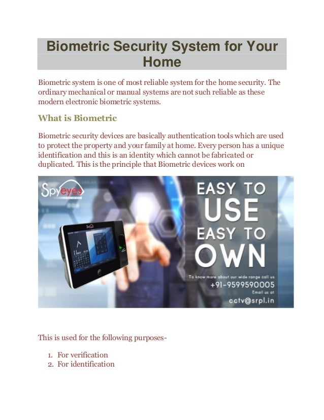 Biometric Security System for Your Home Biometric system is one of most  reliable system for the ...