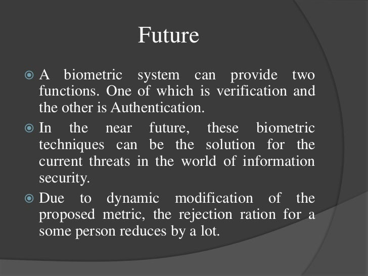 Slide-show on Biometrics