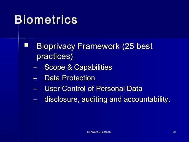 """biometrics and personal privacy 3 """"biometrics"""" biometry: the measurement and analysis of unique physical or behavioral characteristics (as fingerprint or voice patterns) especially as a means of verifying personal."""