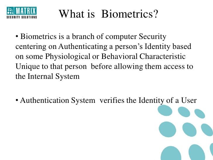 an overview of the function of biometric devices Hybrid biometric platform™ for integration – hybrid biometric platform™ is a client/server biometric software system that supports several types of biometric devices, including fingerprint, finger vein, palm vein, and iris recognition.