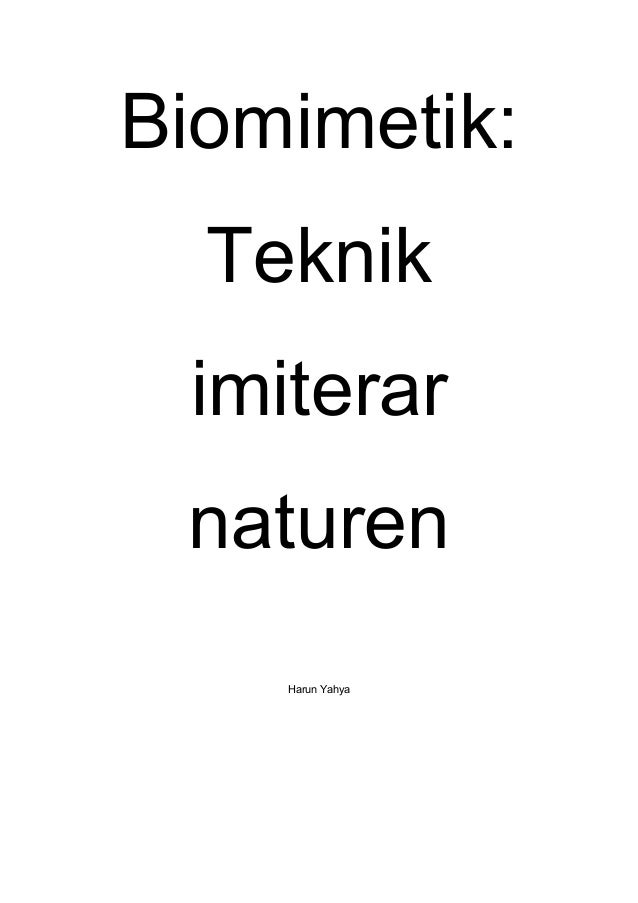 Biomimetik  Teknik imiterar naturen Harun Yahya ... c8841c496d4eb