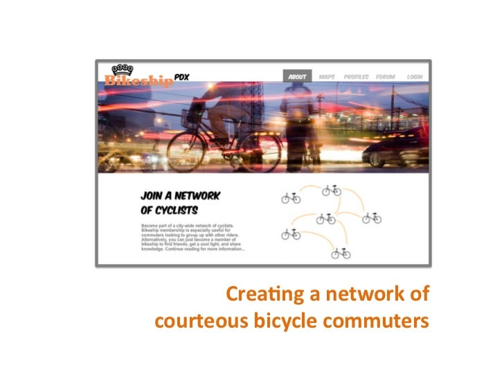 Crea%ng	  a	  network	  of	  courteous	  bicycle	  commuters