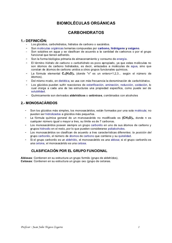 BIOMOLÉCULAS ORGÁNICAS                                          CARBOHIDRATOS  1.- DEFINICIÓN:     -    Los glúcidos, carb...