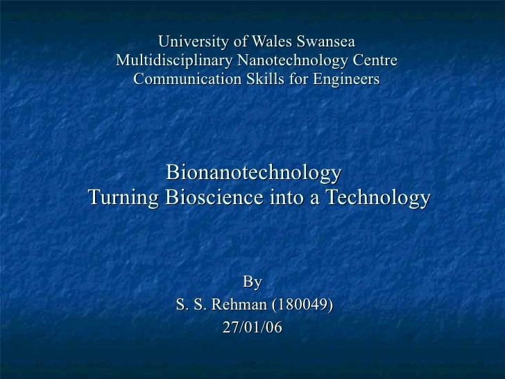 University of Wales Swansea Multidisciplinary Nanotechnology Centre Communication Skills for Engineers Bionanotechnology  ...