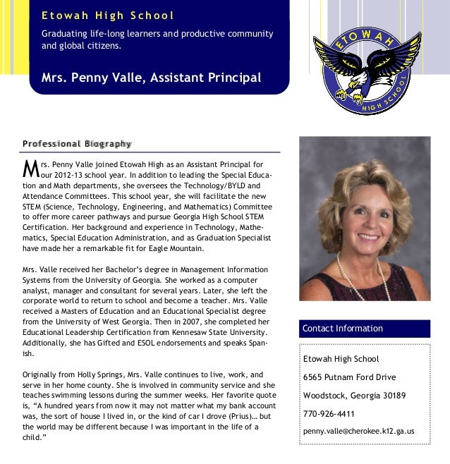 Mrs. Penny Valle joined Etowah High as an Assistant Principal for our 2012-13 school year. In addition to leading the Spec...