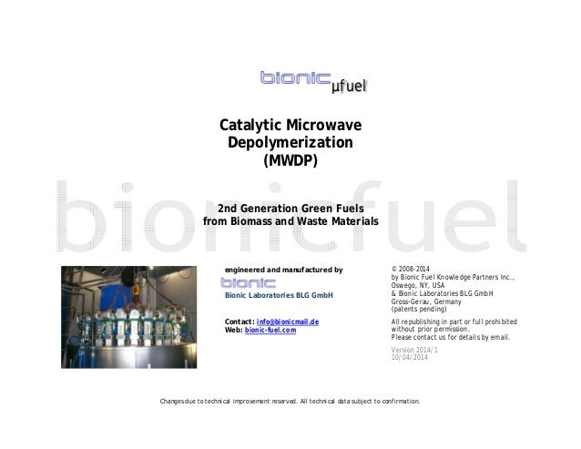 Changes due to technical improvement reserved. All technical data subject to confirmation. µfuel Catalytic Microwave Depol...