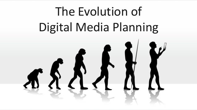 The Evolution of Digital Media Planning