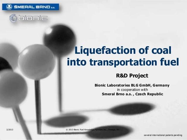 Liquefaction of coal         into transportation fuel                                                           R&D Projec...
