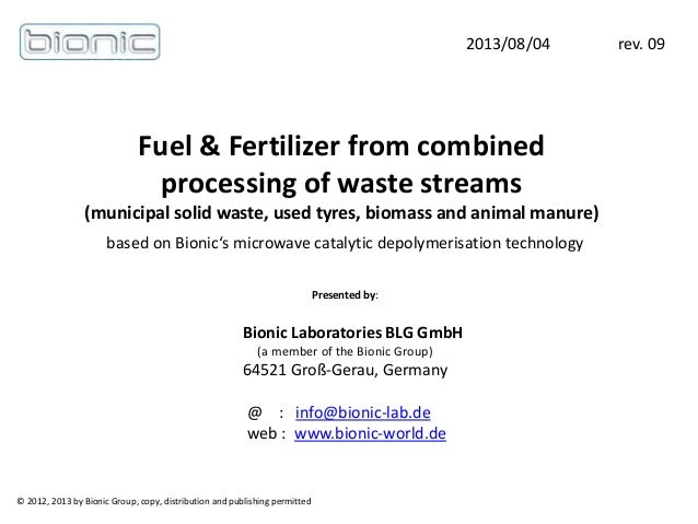 Fuel & Fertilizer from combined processing of waste streams (municipal solid waste, used tyres, biomass and animal manure)...
