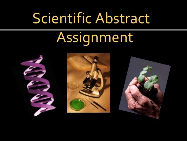 Scientific Abstract  Assignment