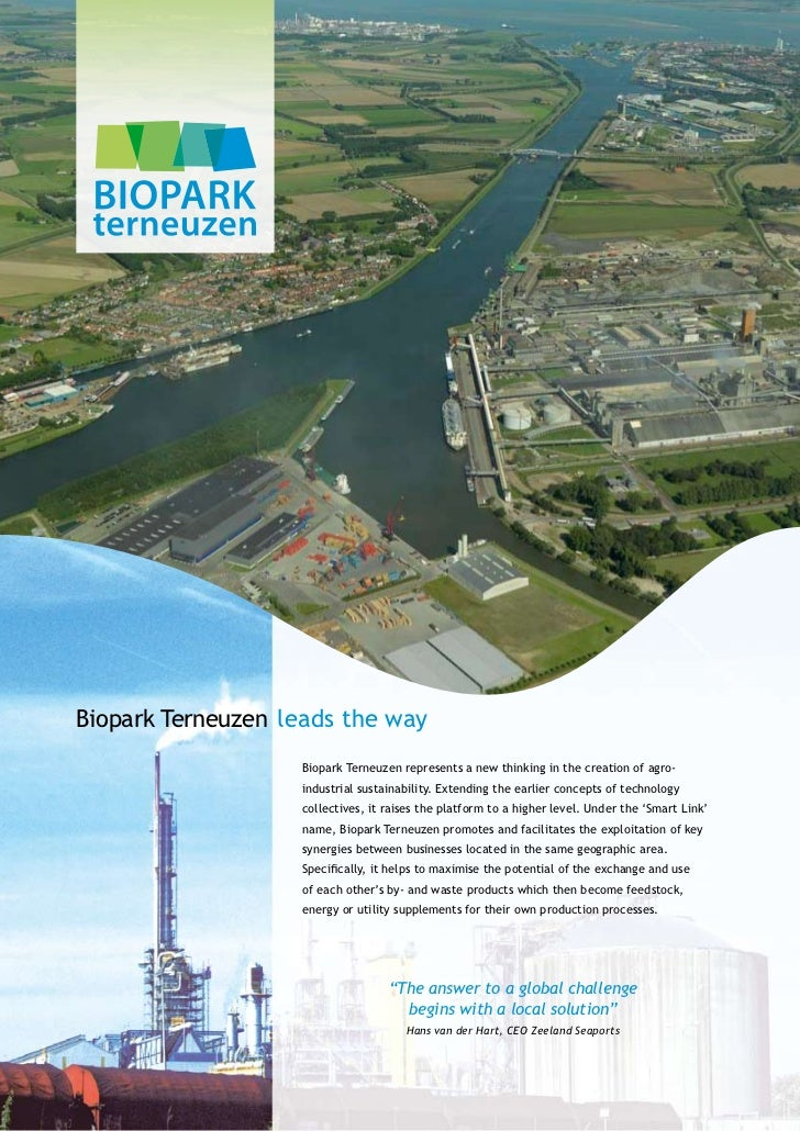 Biopark Terneuzen leads the way                   Biopark Terneuzen represents a new thinking in the creation of agro-    ...