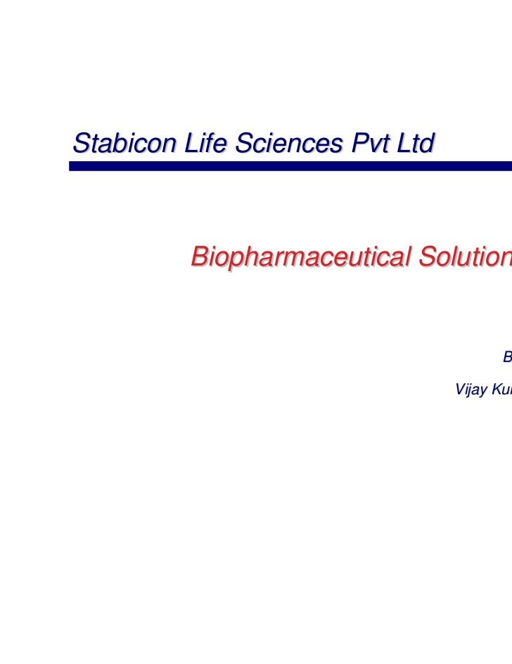 Stabicon Life Sciences Pvt Ltd1             Biopharmaceutical Solution                                           By       ...