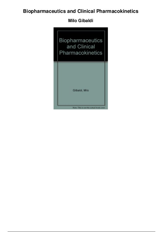Biopharmaceutics and clinical pharmacokinetics by milo gibaldi
