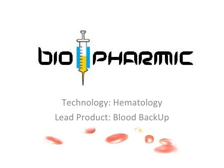 Technology: Hematology Lead Product: Blood BackUp
