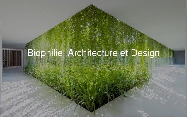 biophilie paris 2016 biophilie architecture et design