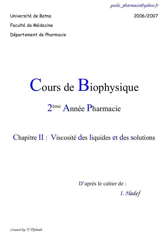 guide_pharmacie@yahoo.fr Created by: T. Djebaili Université de Batna 2006/2007 Faculté de Médecine Département de Pharmaci...
