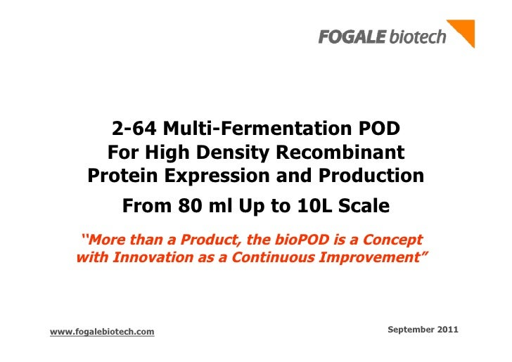 2-64 Multi-Fermentation POD         For High Density Recombinant       Protein Expression and Production              From...