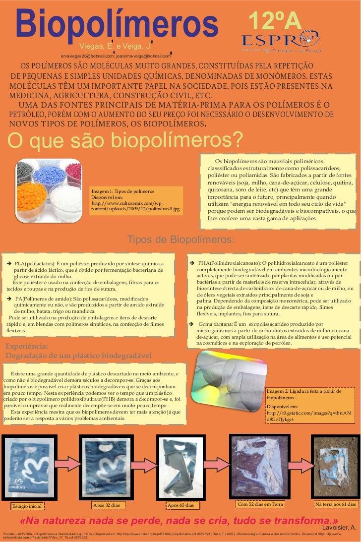 Biopolímeros                                  Viegas, E. e Veiga, J                                                       ...
