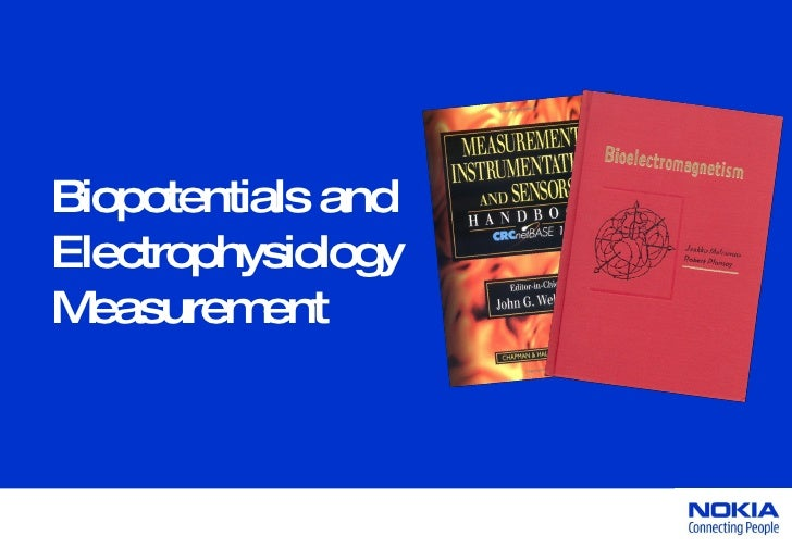 Biopotentials and  Electrophysiology  Measurement