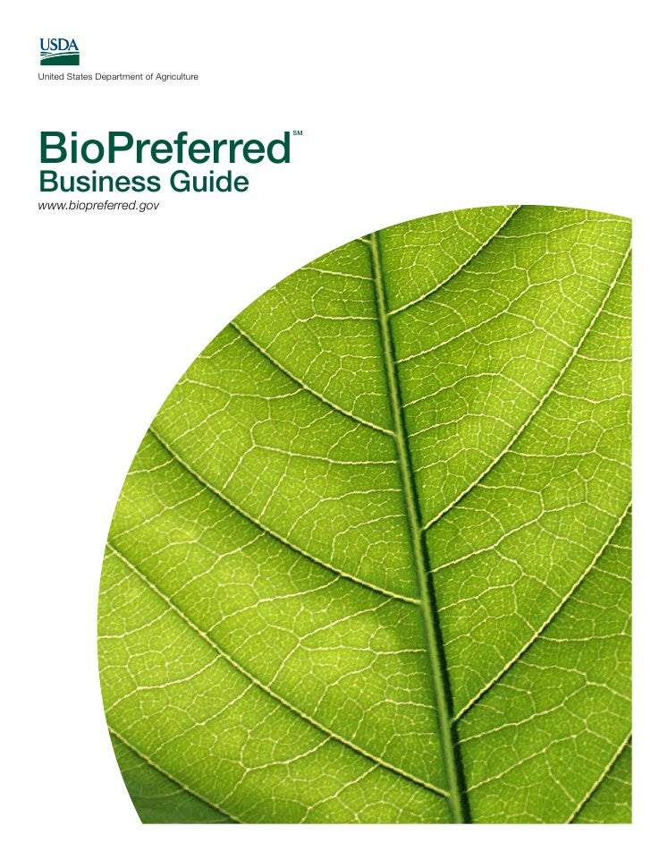 United States Department of Agriculture     BioPreferred                                           SM     Business Guide w...