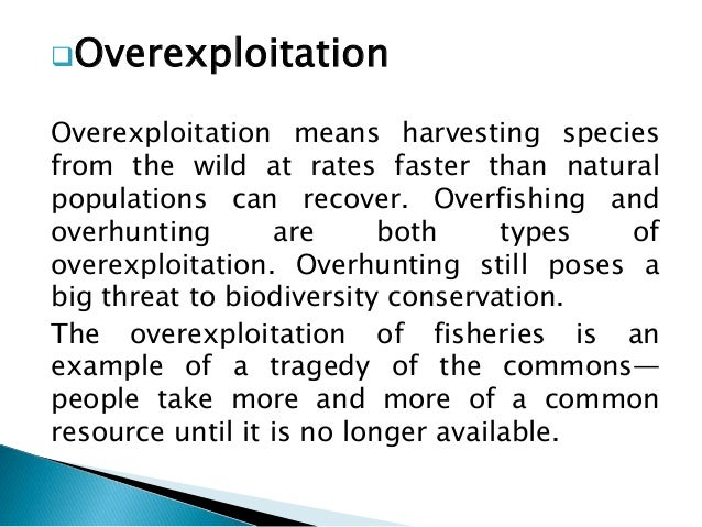 Overexploitation Of Natural Resources Example