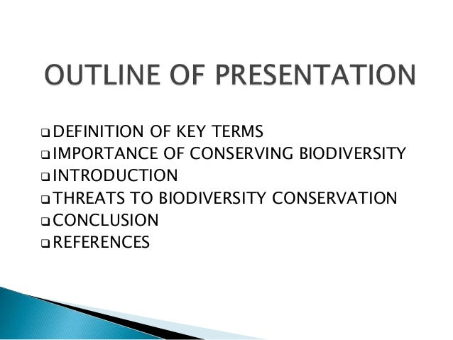 threats to biodiversity and conservation of biodiversity essay Threats to biodiversity often threat agricultural productivity and food security   one of the important benefits of conservation of biodiversity is the wild plant gene .