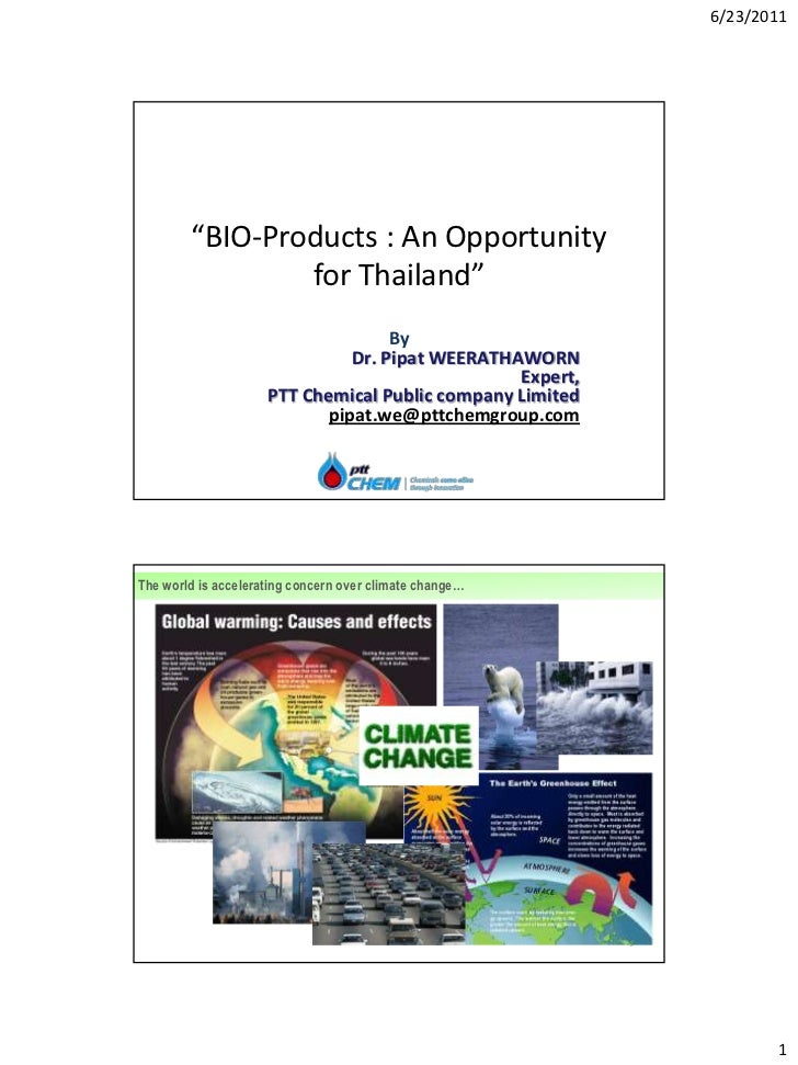 "6/23/2011        ""BIO-Products : An Opportunity                for Thailand""                                    By        ..."