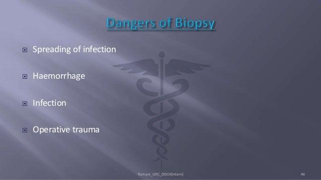  Spreading of infection  Haemorrhage  Infection  Operative trauma Rumani_UDC_DDCH[intern] 46