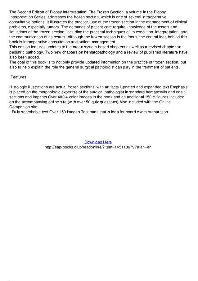 The Second Edition of Biopsy Interpretation: The Frozen Section, a volume in the Biopsy Interpretation Series, addresses t...