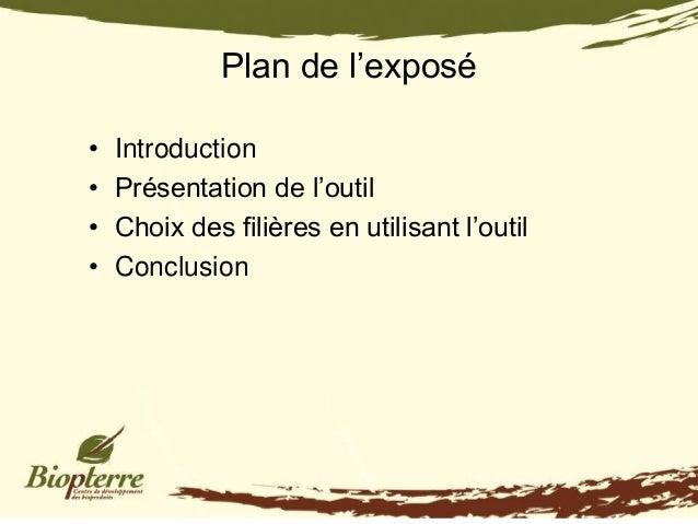 Plan de l'exposé•   Introduction•   Présentation de l'outil•   Choix des filières en utilisant l'outil•   Conclusion