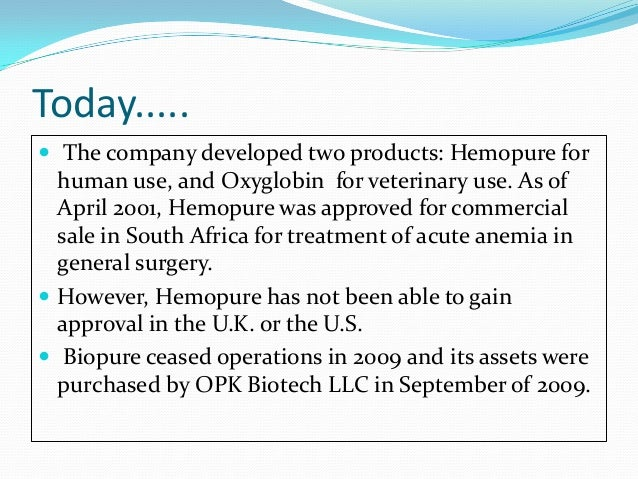 biopure case Creditors look to force biopure successor opk biotech into bankruptcy creditors   opk luxadvor sa created to take over biopure and its ill-fated flagship product , hemopure, court records show  in case you missed it.
