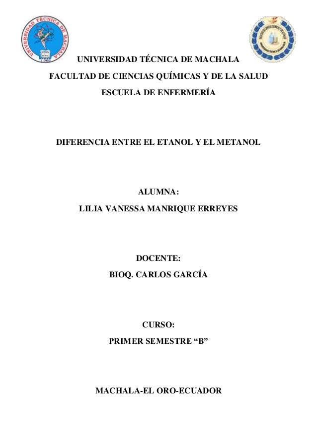 UNIVERSIDAD TÉCNICA DE MACHALA FACULTAD DE CIENCIAS QUÍMICAS Y DE LA SALUD ESCUELA DE ENFERMERÍA  DIFERENCIA ENTRE EL ETAN...