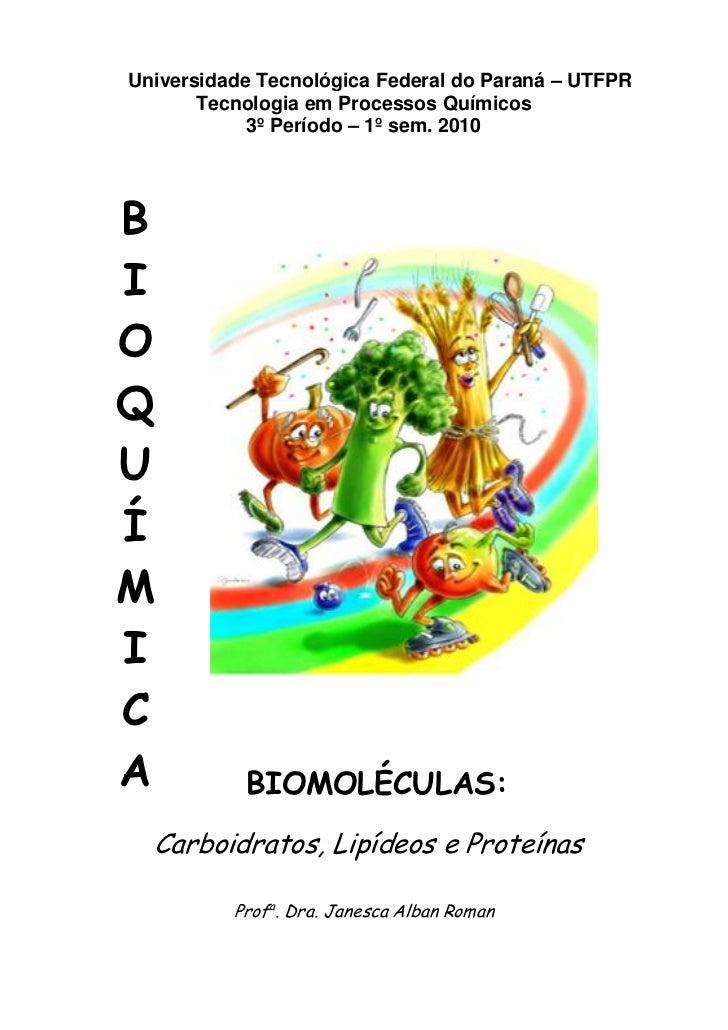 Universidade Tecnológica Federal do Paraná – UTFPR        Tecnologia em Processos Químicos             3º Período – 1º sem...