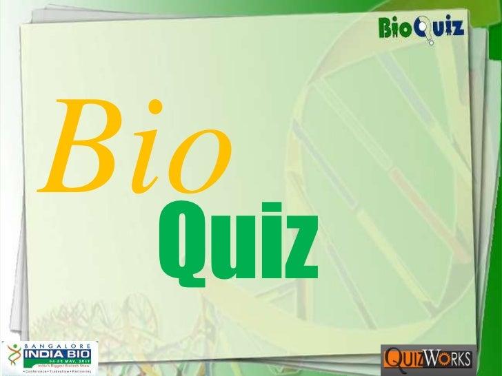 Bio<br />Quiz<br />