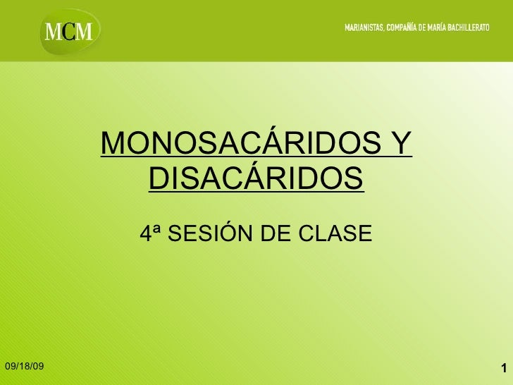 MONOSACÁRIDOS Y DISACÁRIDOS 4ª SESIÓN DE CLASE