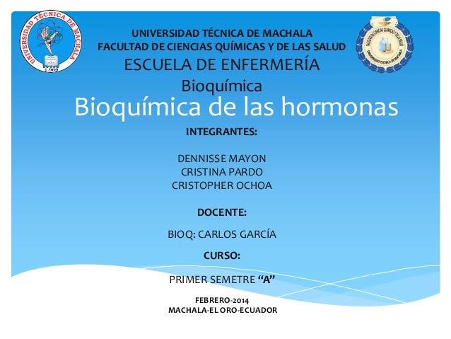 UNIVERSIDAD TÉCNICA DE MACHALA FACULTAD DE CIENCIAS QUÍMICAS Y DE LAS SALUD  ESCUELA DE ENFERMERÍA Bioquímica  Bioquímica ...