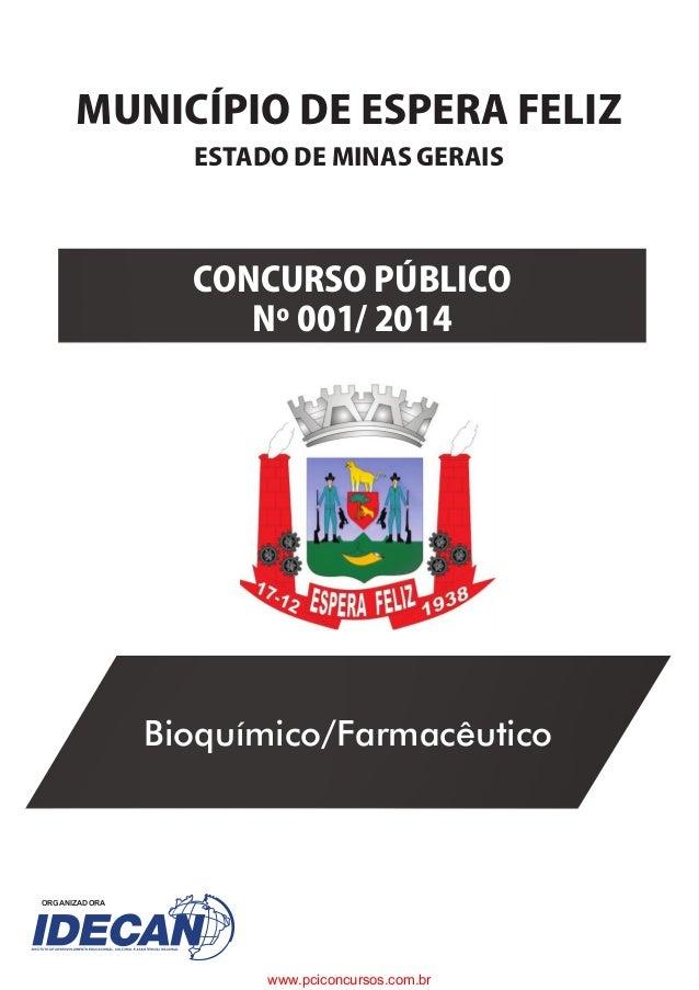 C�NCURS��P���IC��� N����������� MUNICÍPI���E�ESPERA��E�I�� ORGANIZADORA ESTA����E�MINAS�GERAIS Bioquímico/Farmacêutico www...