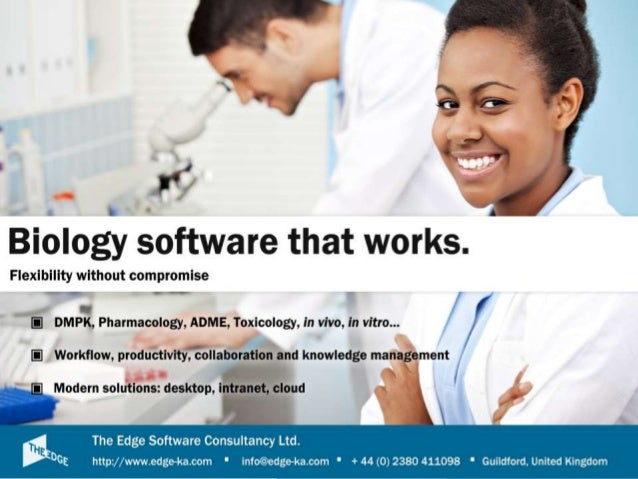 ©2013 The Edge Biology Software that works Flexible and comprehensive