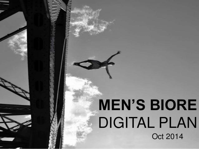 MEN'S BIORE  DIGITAL PLAN  Oct 2014