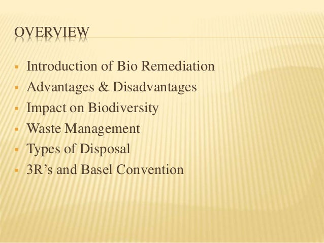 Advantages and Disadvantages of Bioremediation