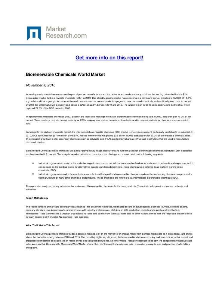 Get more info on this report!Biorenewable Chemicals World Market2009-2010November 4, 2010Increasing environmental awarenes...