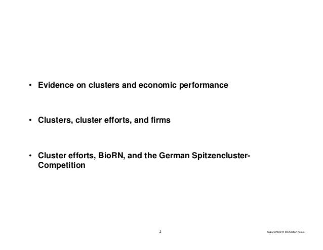 Clusters, Cluster Initiatives, and How they Matter for Firms and Regions Slide 2