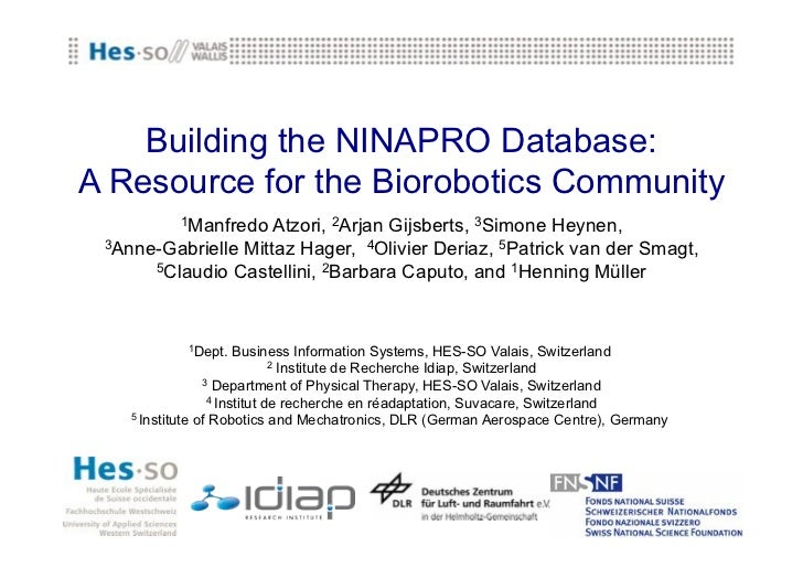Building the NINAPRO Database:A Resource for the Biorobotics Community           1Manfredo Atzori, 2Arjan Gijsberts, 3Simo...